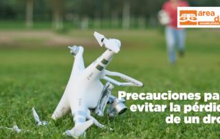 Precauciones para evitar la pérdida de un dron